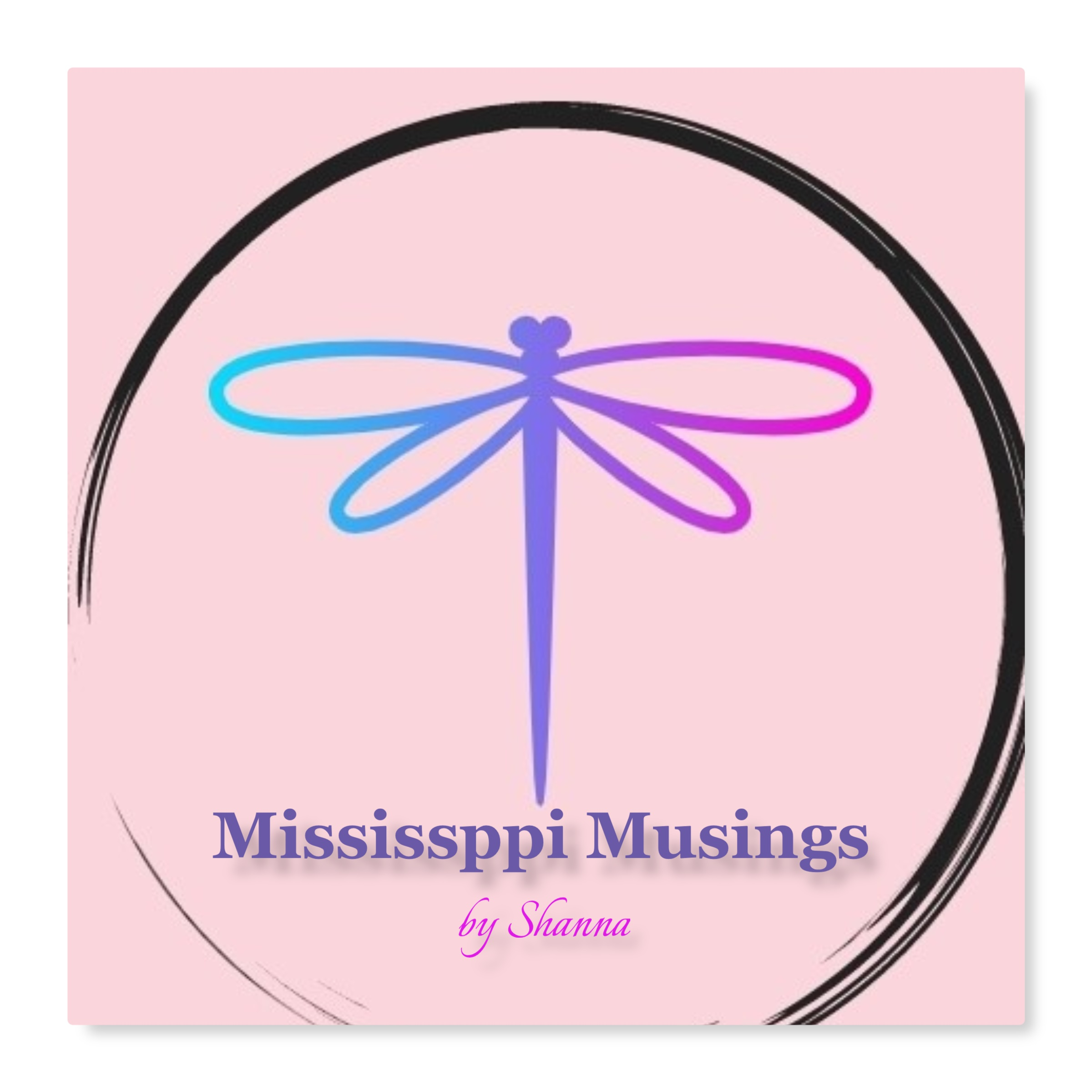 Mississippi Musings by Shanna
